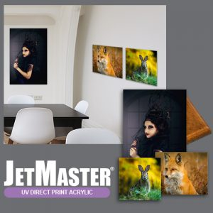 JetMaster® UV Direct Print Acrylic | JetMaster® Image Display Systems | Coming Soon